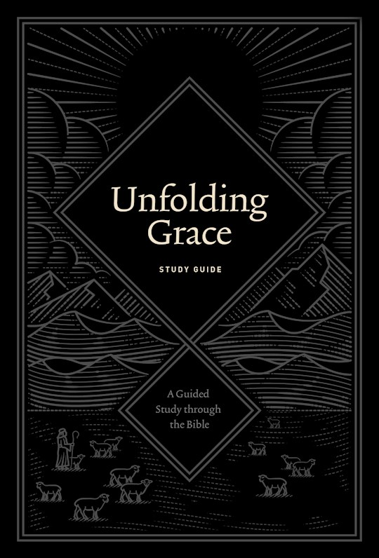 Unfolding Grace Study Guide by Drew Hunter | SHOPtheWORD