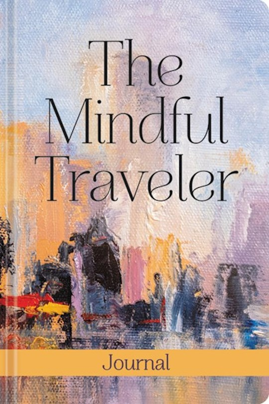 The Mindful Traveler: 30 Devotions (May 2021) by Christine F Perry | SHOPtheWORD