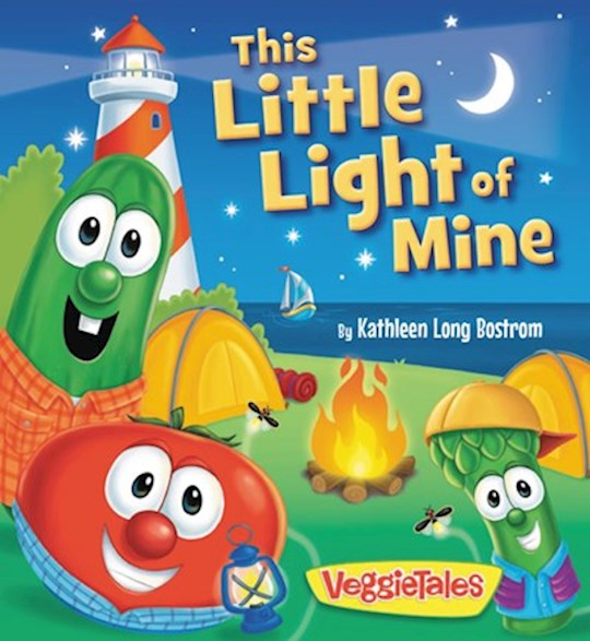 Veggie Tales: This Little Light Of Mine Board Book by Kathleen  Bostrom | SHOPtheWORD