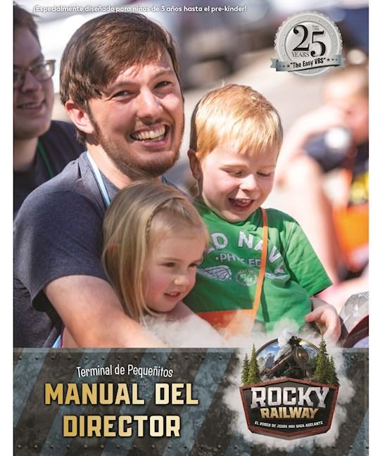 VBS-Rocky Railway-Preschool Director Manual (Spanish For Bilingual Edition) | SHOPtheWORD