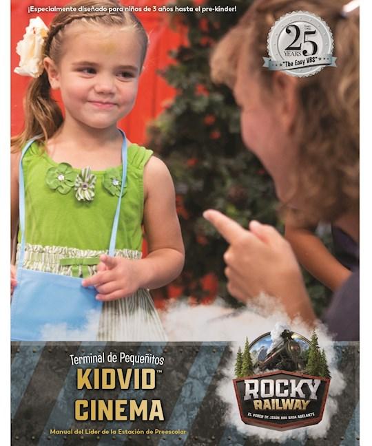 VBS-Rocky Railway-Preschool KidVid Cinema Leader Manual (Spanish For Bilingual Edition)   SHOPtheWORD