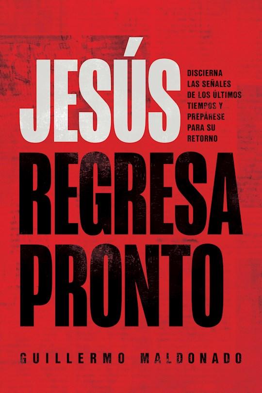Span-Jesus Is Coming Soon by Guillermo Maldonado | SHOPtheWORD
