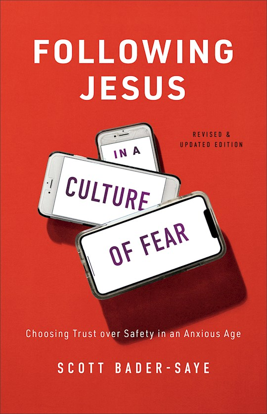 Following Jesus In A Culture Of Fear by Scott Bader-Saye | SHOPtheWORD