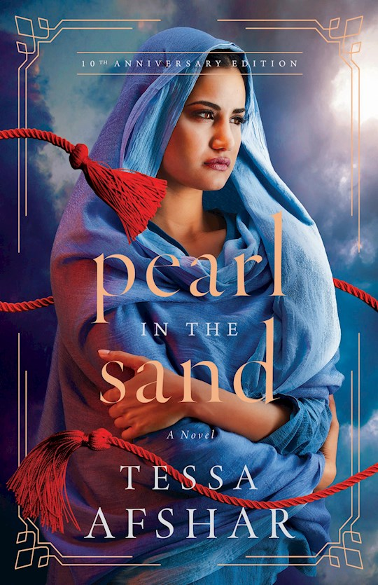 Pearl In The Sand (10th Anniversary Edition) by Tessa Afshar | SHOPtheWORD