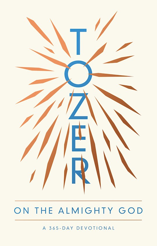 Tozer On The Almighty God by A W Tozer | SHOPtheWORD