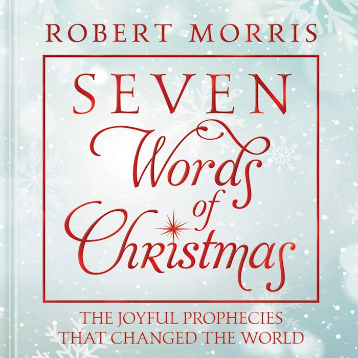 Seven Words Of Christmas by Robert Morris | SHOPtheWORD