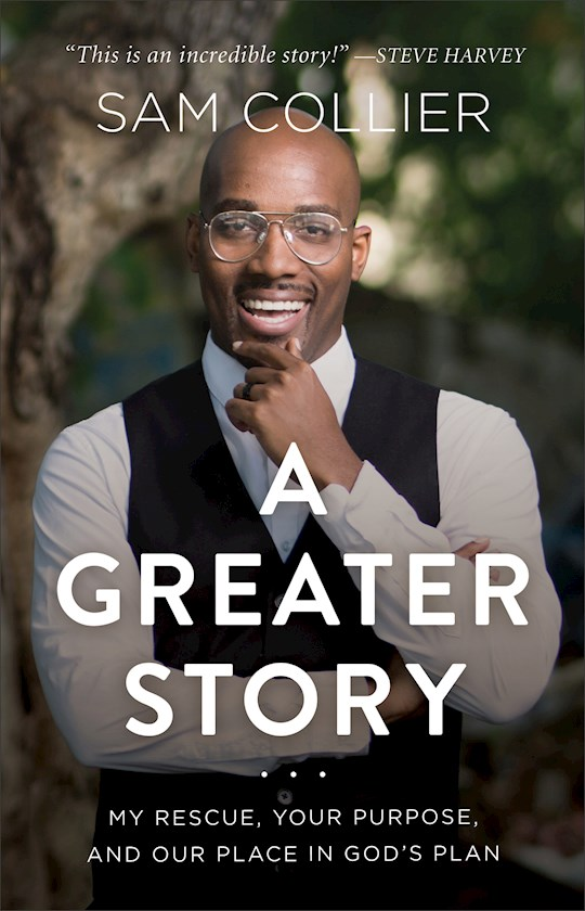 A Greater Story by Sam Collier   SHOPtheWORD