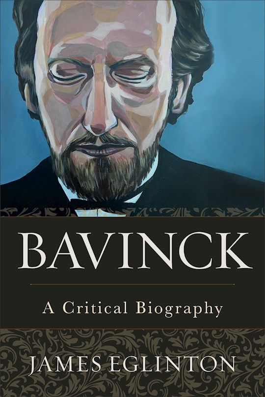Bavinck (Sep) by James Eglinton | SHOPtheWORD