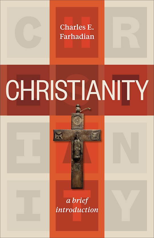 Christianity: A Brief Introduction (Nov) by Charles Farhadian | SHOPtheWORD