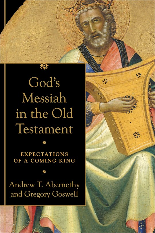 God's Messiah In The Old Testament (Nov) by Andrew Abernethy | SHOPtheWORD