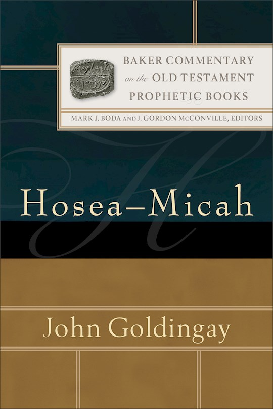 Hosea-Micah (Baker Commentary On The Old Testament) (Nov) by John Goldingay | SHOPtheWORD