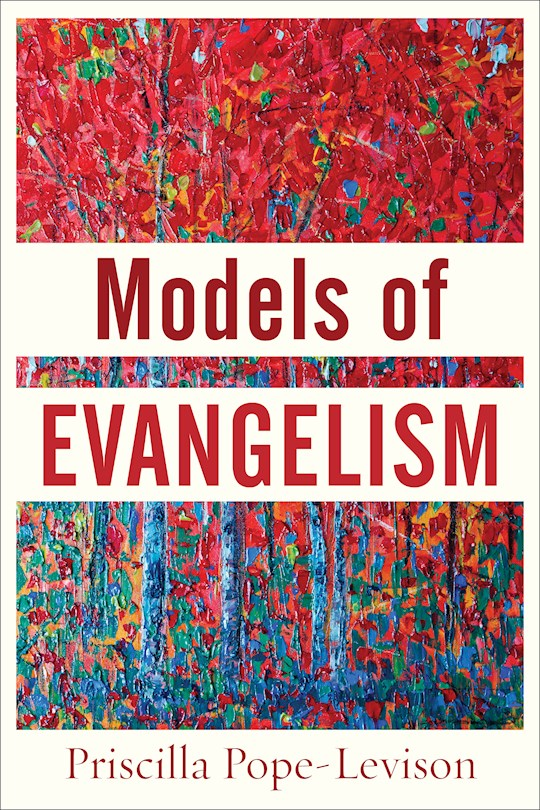 Models Of Evangelism (Oct) by Priscilla Pope-Levison | SHOPtheWORD