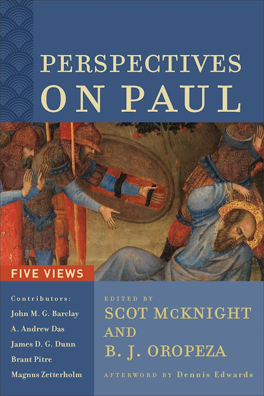 Perspectives On Paul: Five Views (Oct) by McKnight/Oropeza | SHOPtheWORD