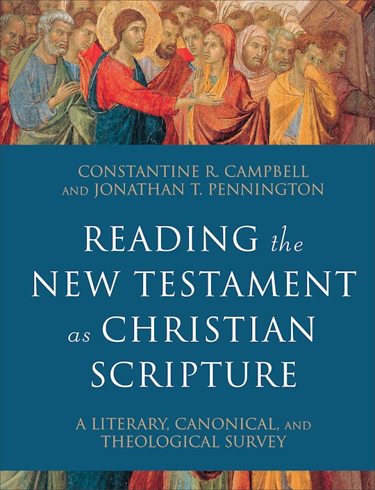 Reading The New Testament As Christian Scripture (Nov) by Constanti Campbell | SHOPtheWORD
