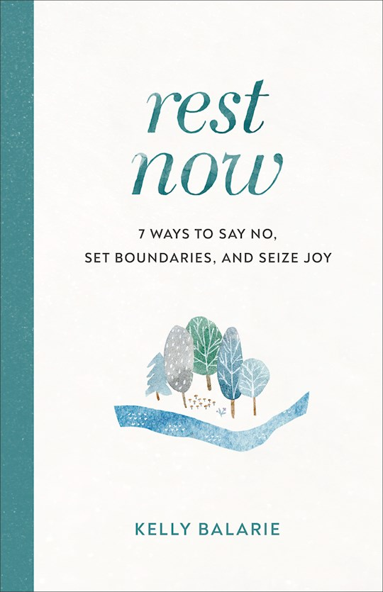 Rest Now (Sep) by Kelly Balarie | SHOPtheWORD