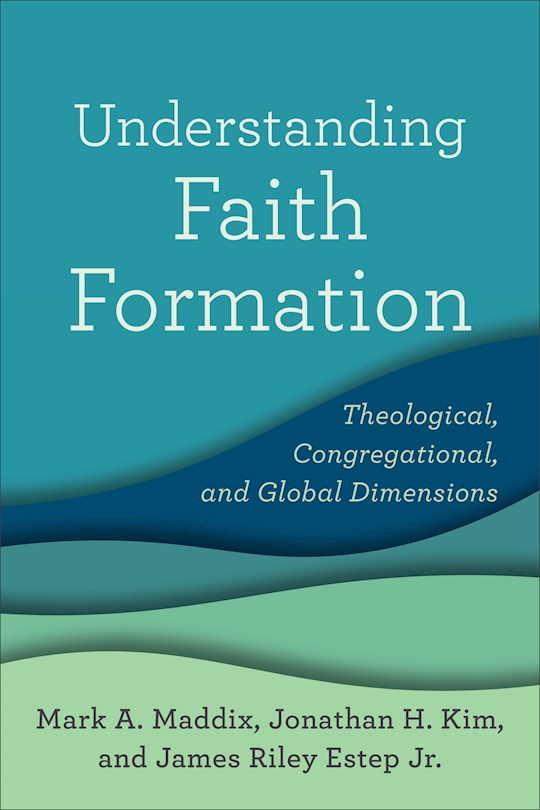 Understanding Faith Formation by Various | SHOPtheWORD