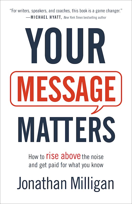 Your Message Matters by Jonathan Milligan | SHOPtheWORD