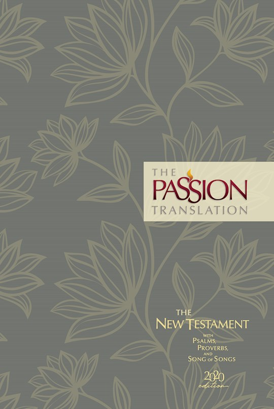 The Passion Translation New Testament w/Psalms, Proverbs & Song Of Songs (2020 Edition)-Floral Hardcover  | SHOPtheWORD