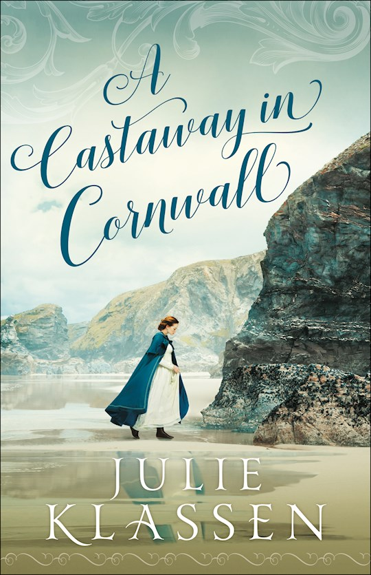 A Castaway In Cornwall-Hardcover (Dec) by Julie Klassen | SHOPtheWORD