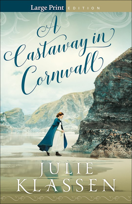 A Castaway In Cornwall Large Print by Julie Klassen | SHOPtheWORD