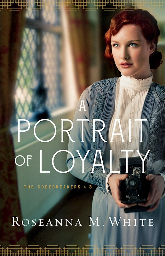 A Portrait Of Loyalty (The Codebreaders #3) (Sep) by Roseanna M White | SHOPtheWORD