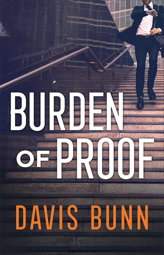 Burden Of Proof by Davis Bunn | SHOPtheWORD