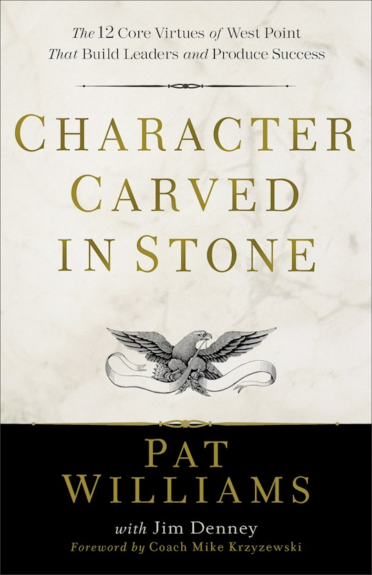 Character Carved In Stone-Softcover (Mar 2021) by Pat Williams | SHOPtheWORD