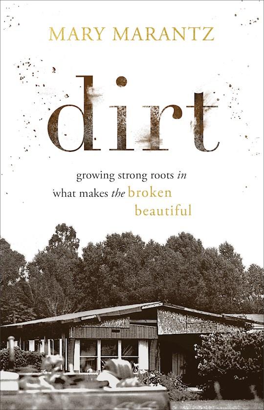 Dirt by Mary Marantz | SHOPtheWORD