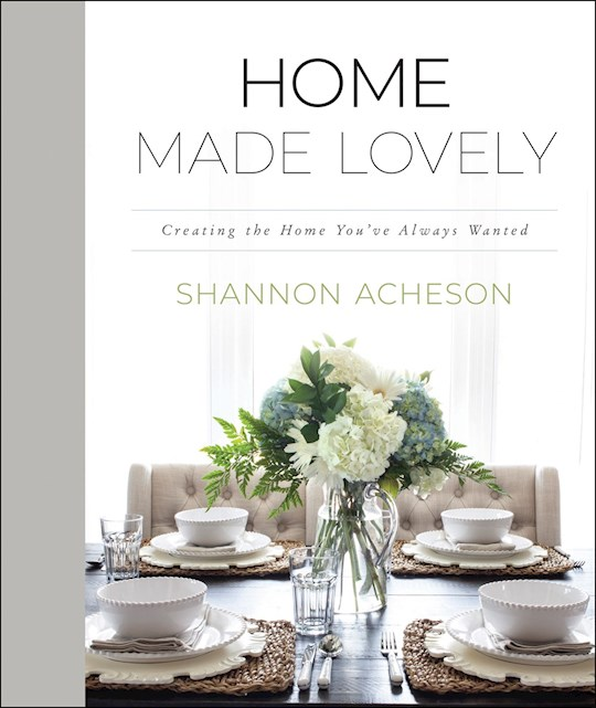 Home Made Lovely by Shannon Acheson | SHOPtheWORD