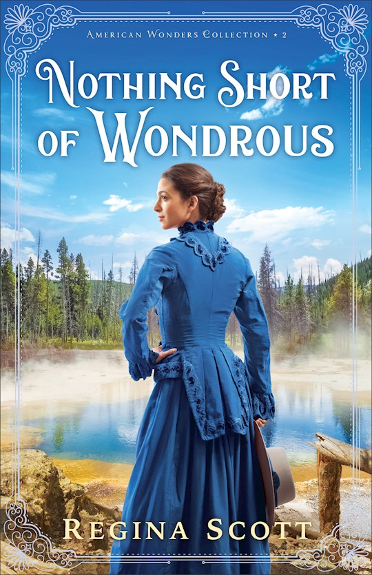 Nothing Short Of Wondrous (American Wonders Collection #2) by Regina Scott | SHOPtheWORD