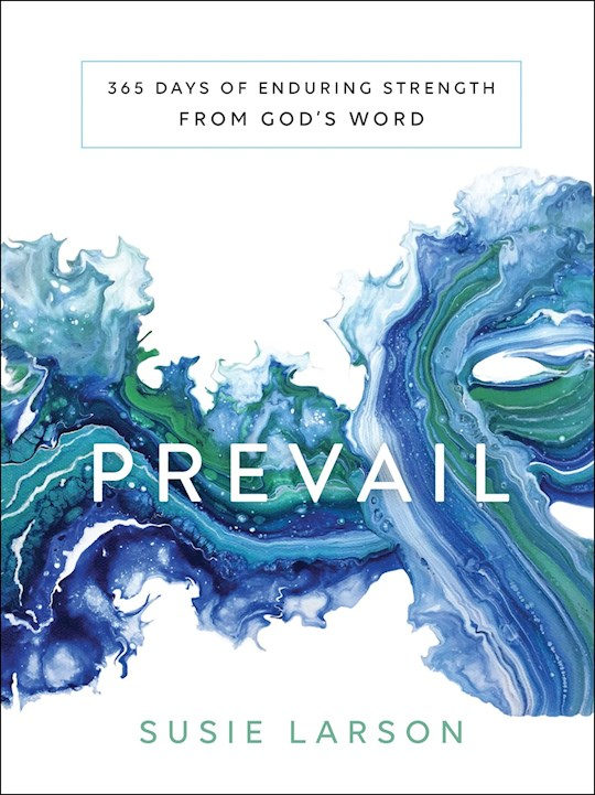 Prevail by Susie Larson | SHOPtheWORD