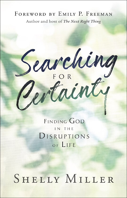 Searching For Certainty by Shelly Miller | SHOPtheWORD