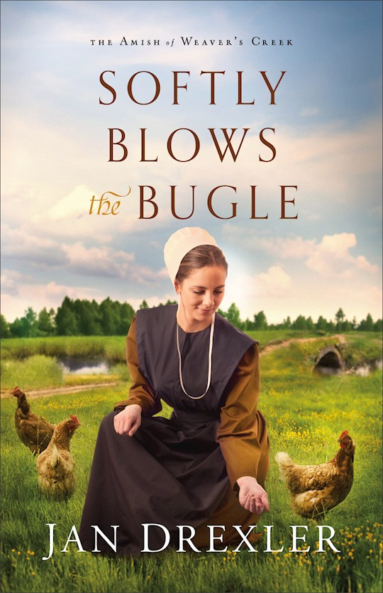 Softly Blows The Bugle (The Amish of Weaver's Creek #3) by Jan Drexler | SHOPtheWORD