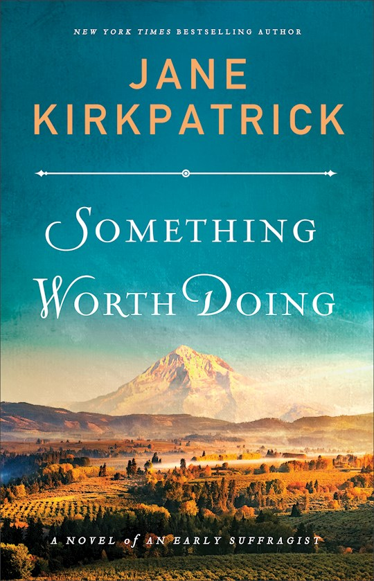 Something Worth Doing (Sep) by Jane Kirkpatrick | SHOPtheWORD