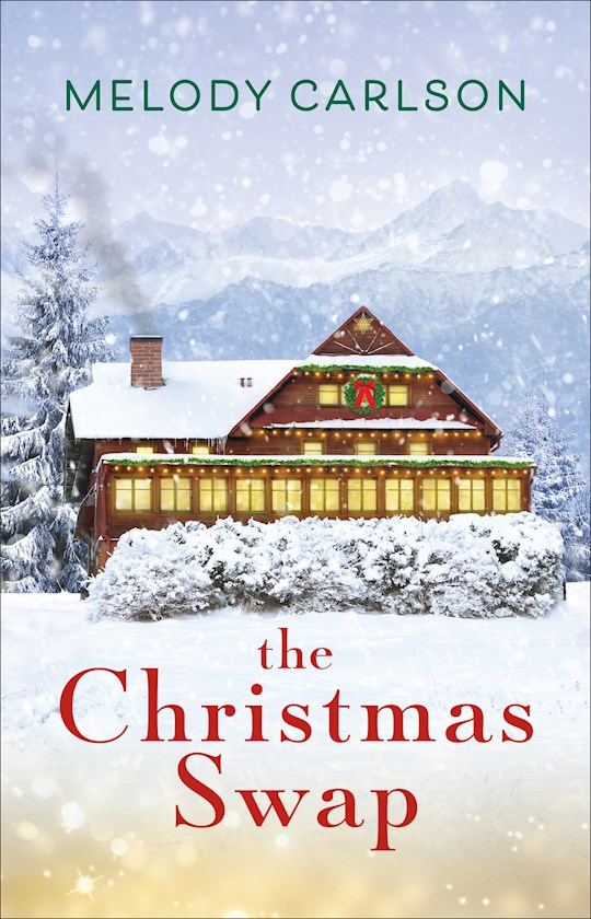 The Christmas Swap by Melody Carlson | SHOPtheWORD