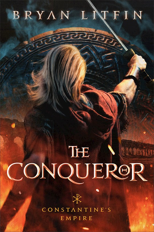 The Conqueror (Constantine's Empire #1) by Bryan Litfin | SHOPtheWORD