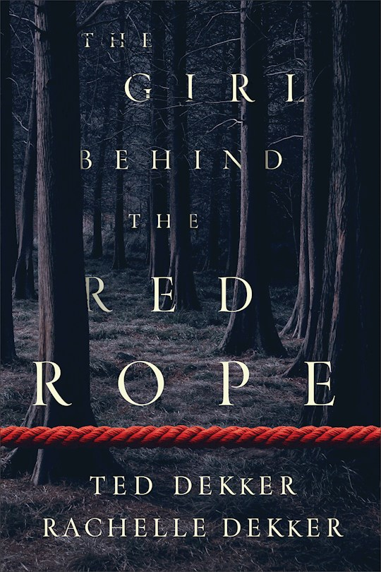The Girl Behind The Red Rope-Softcover by Rachelle Dekker | SHOPtheWORD