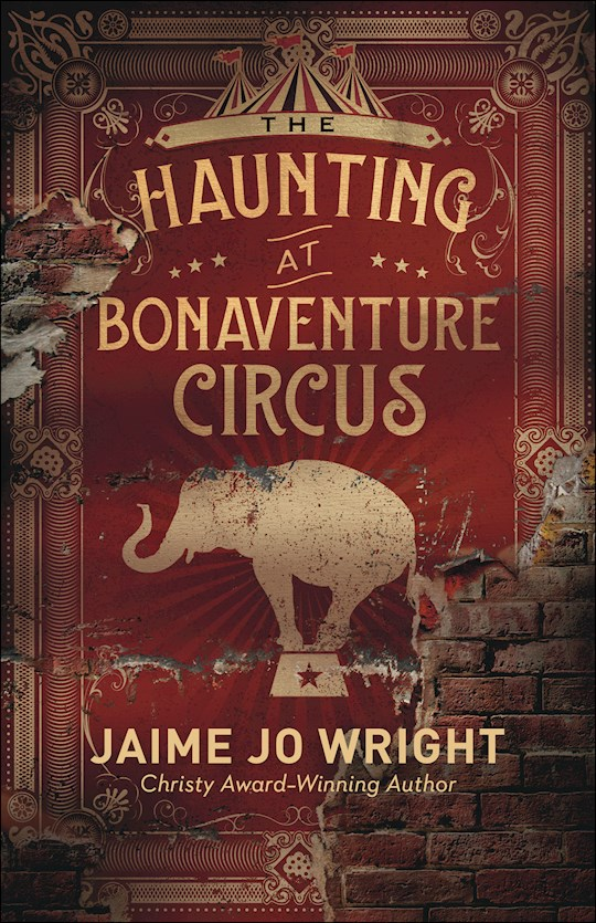 The Haunting At Bonaventure Circus by Jaime Jo Wright | SHOPtheWORD