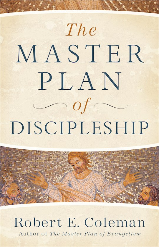 The Master Plan Of Discipleship (Repack) by Robert Coleman | SHOPtheWORD