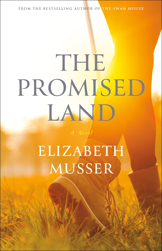 The Promised Land: A Novel by Elizabeth Musser | SHOPtheWORD