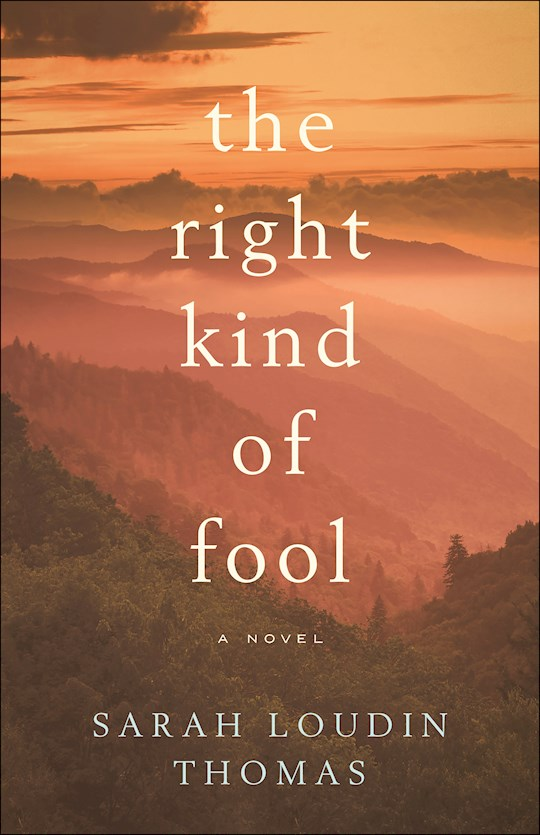 The Right Kind Of Fool: A Novel by Sarah L Thomas | SHOPtheWORD