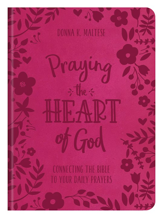 Praying The Heart Of God by Donna Maltese | SHOPtheWORD