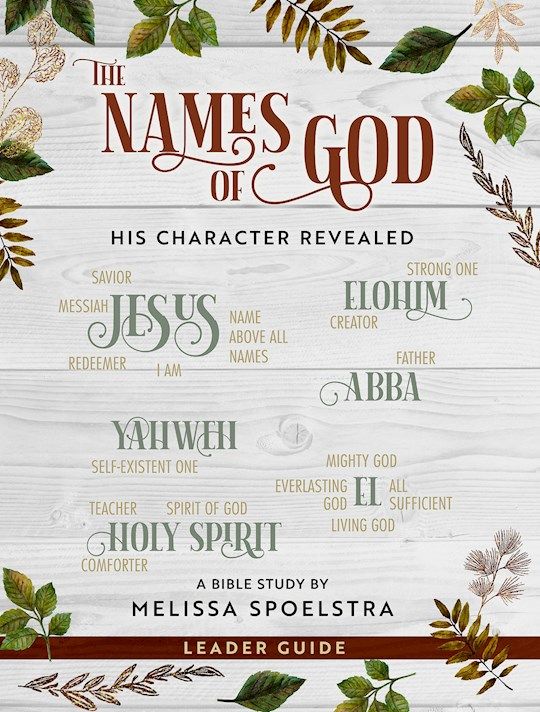 The Names Of God-Women's Bible Study Leader Guide (Aug) by Melissa Spoelstra | SHOPtheWORD