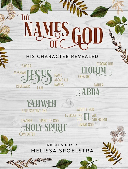 The Names Of God-Women's Bible Study Participant Workbook (Aug) by Melissa Spoelstra | SHOPtheWORD