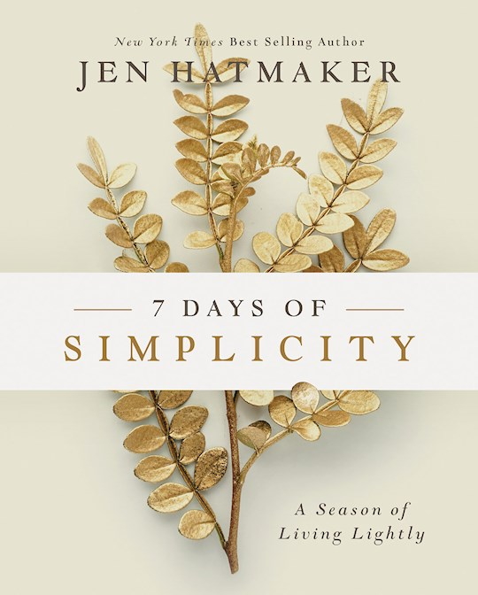 7 Days Of Simplicity by Jen Hatmaker | SHOPtheWORD