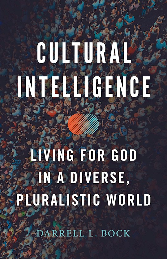 Cultural Intelligence by Darrell  Bock | SHOPtheWORD