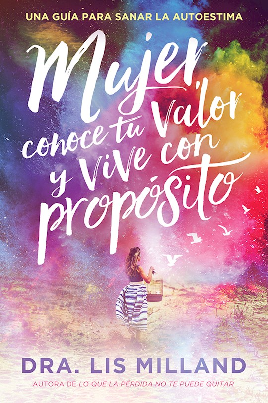 Span-Know Your Worth, Live With Purpose (Mujer, Conoce Tu Valor Y Vive Con Proposito) by Lis Milland | SHOPtheWORD