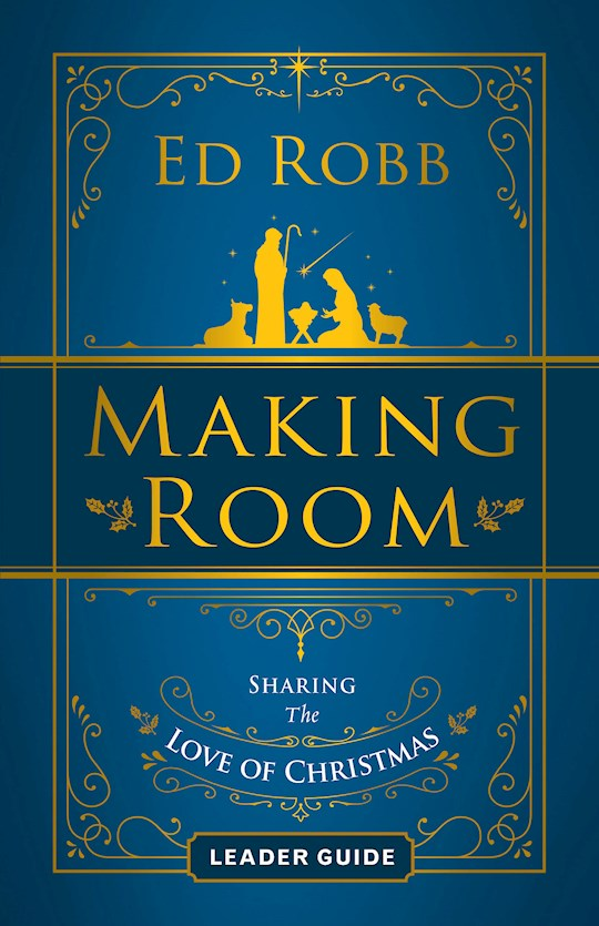 Making Room Leader Guide (Sep) by Ed Robb | SHOPtheWORD