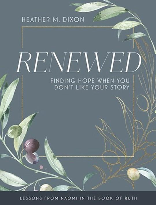 Renewed-Women's Bible Study Participant Workbook (Sep) by Heather M Dixon | SHOPtheWORD