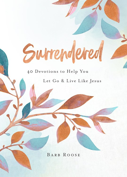 Surrendered (Sep) by Barb Roose | SHOPtheWORD
